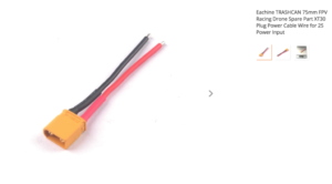 Eachine TRASHCAN 75mm FPV Racing Drone Spare Part XT30 Plug Power Cable Wire for 2S Power Input