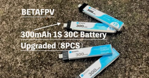 BETAFPV「300mAh 1S 30C Battery Upgraded」