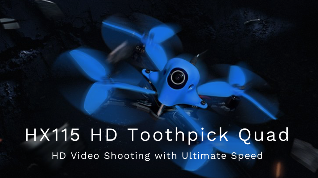 HX115 115mm HD Toothpick Drone