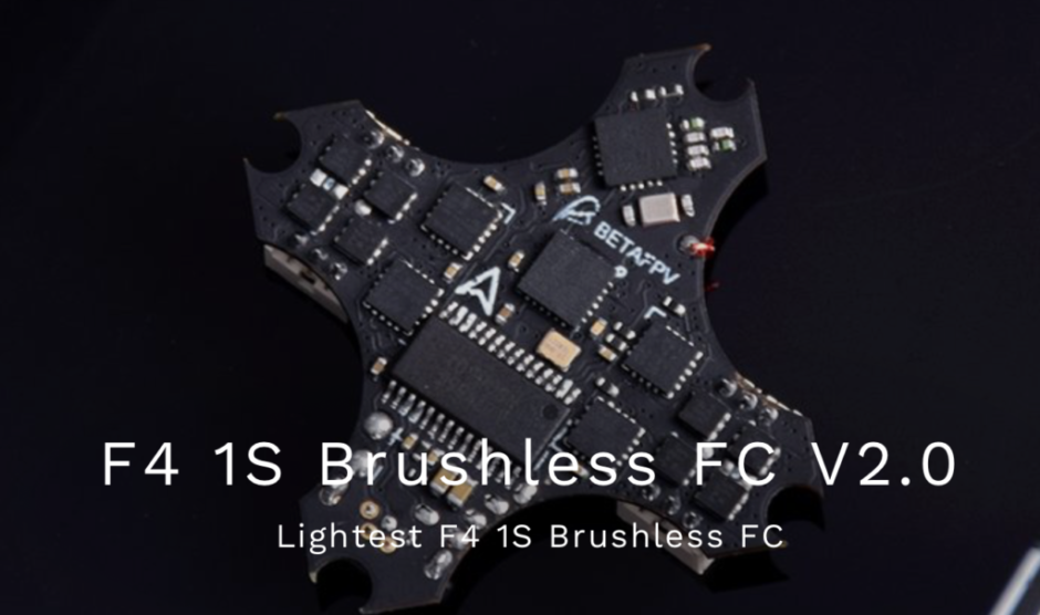 BETAFPV「F4 1S Brushless Flight Controller」