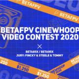 FPVドローン|BETAFPV Cinewhoopビデオコンテスト2020が始まります!